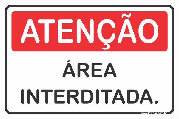 Área Interditada  - Towbar Sinalização de Segurança