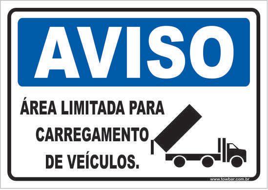 Área Limitada Para Carregamento de Veículos  - Towbar Sinalização de Segurança