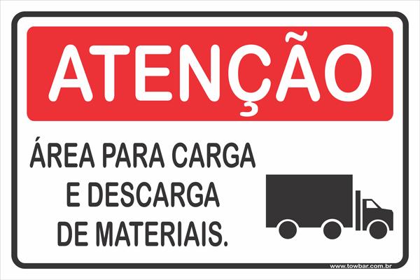 Área Para Carga e Descarga de Materiais  - Towbar Sinalização de Segurança
