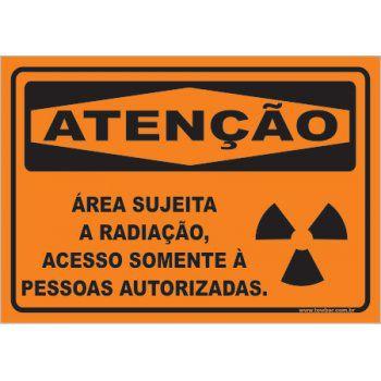 Área Sujeita a Radiação, Acesso Somente à Pessoas  - Towbar Sinalização de Segurança