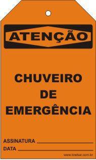 Atenção - Chuveiro de emergência  - Towbar Sinalização de Segurança