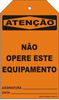 Atenção  - Não opere este equipamento  - Towbar Sinalização de Segurança