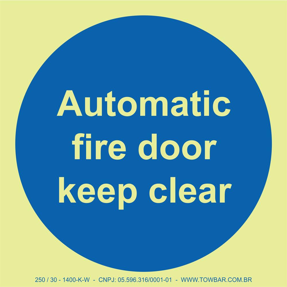 Automatic Fire Door Keep Clear  - Towbar Sinalização de Segurança