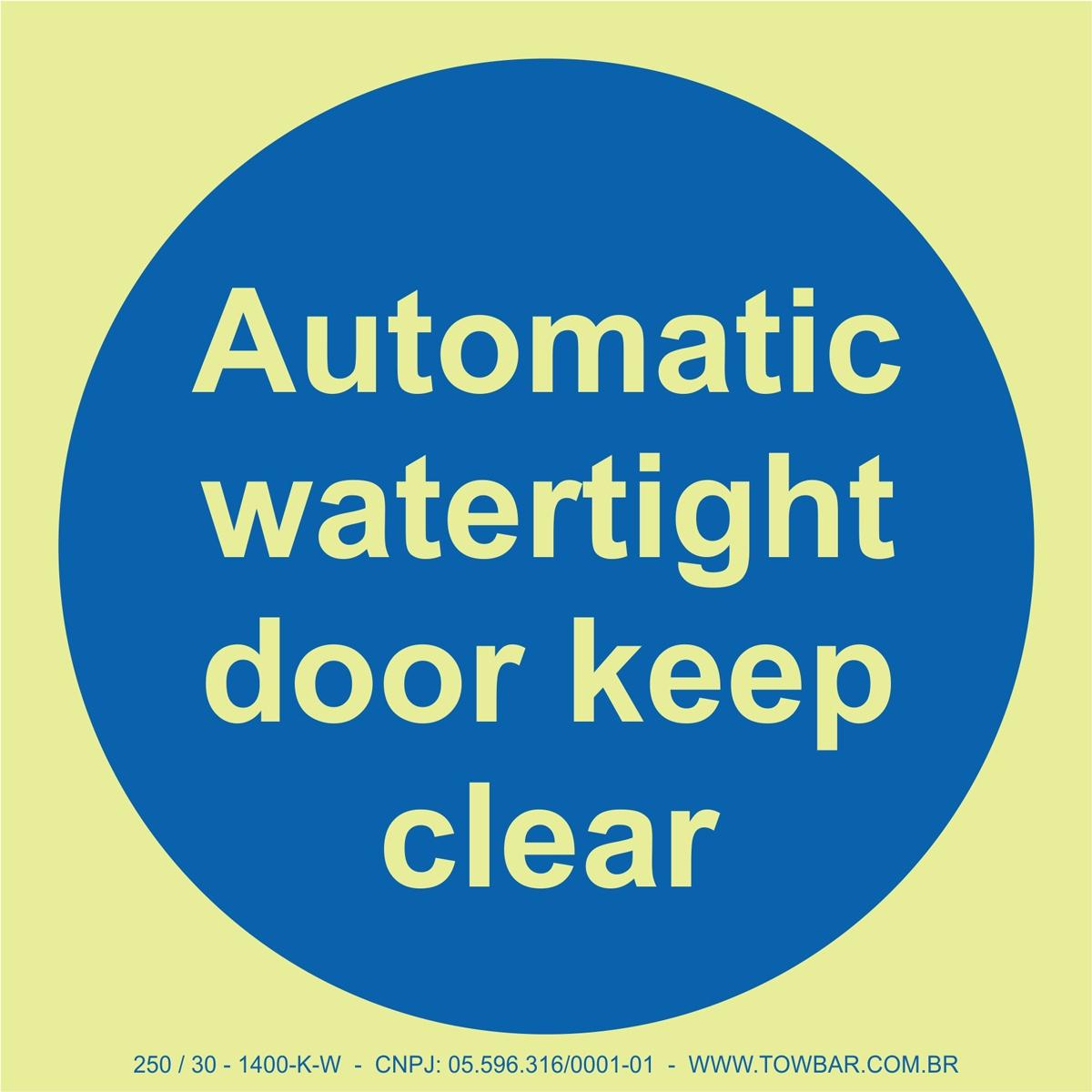 Automatic Waterlight Door Keep Clear   - Towbar Sinalização de Segurança