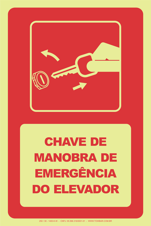 Chave de Manobra de Emergência do Elevador  - Towbar Sinalização de Segurança