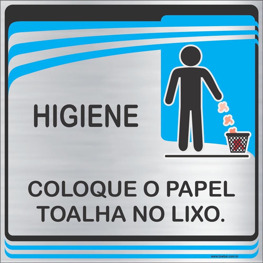 Placa Coloque o Papel Toalha no Lixo (15x15cm)  - Towbar Sinalização de Segurança