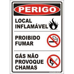 Local inflamável, proibido fumar, gás não provoque chamas  - Towbar Sinalização de Segurança