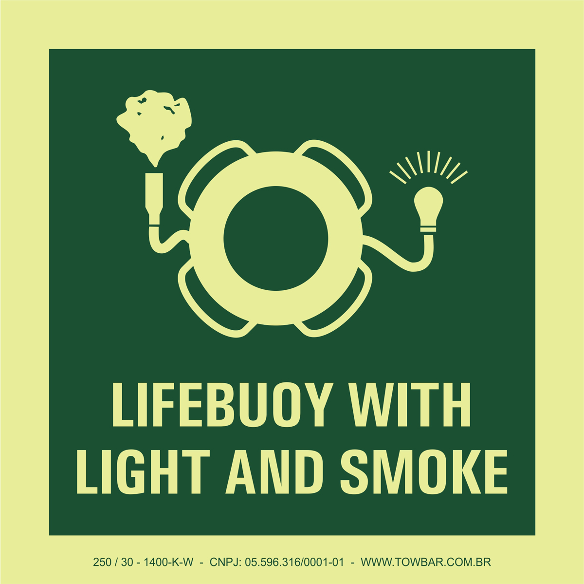 Bóia salva-vidas com dispositivo luminoso e fumaça (Lifebuoy with Light and Smoke)  - Towbar Sinalização de Segurança