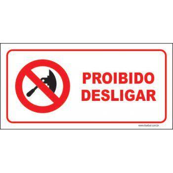 Proibido desligar  - Towbar Sinalização de Segurança