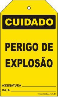 Cuidado - Perigo de explosão  - Towbar Sinalização de Segurança