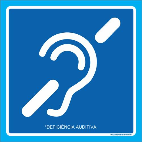 Placa deficiência auditiva  - Towbar Sinalização de Segurança