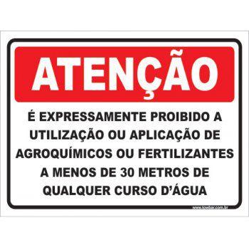 é Expressamente Proibido a Utilização Agroquímicos  - Towbar Sinalização de Segurança