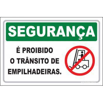 É Proibido o Trânsito de Empilhadeira  - Towbar Sinalização de Segurança