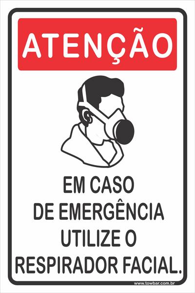 Em Caso de Emergência Utilize Respirador Facial  - Towbar Sinalização de Segurança