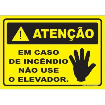 Em Caso de Incêndio Não Use o Elevador  - Towbar Sinalização de Segurança