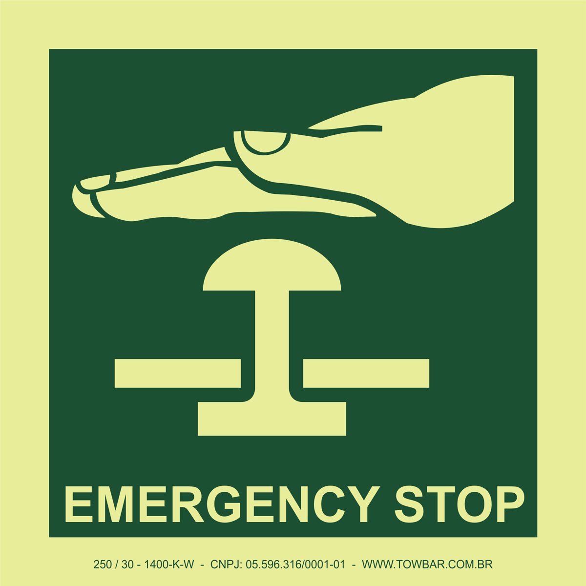 Emergency Stop   - Towbar Sinalização de Segurança