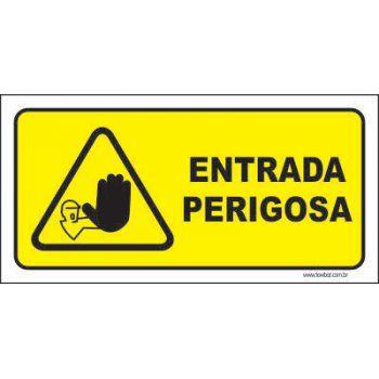 Entrada perigosa  - Towbar Sinalização de Segurança