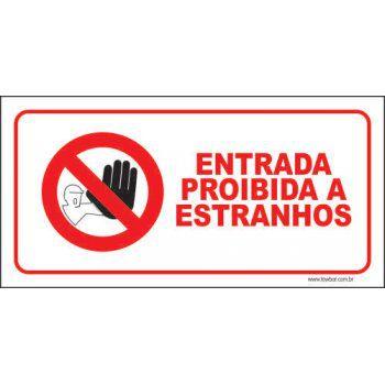 Entrada proibida a estranhos  - Towbar Sinalização de Segurança