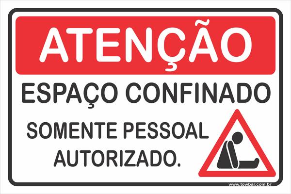 Espaço Confinado - Somente Pessoal Autorizado  - Towbar Sinalização de Segurança