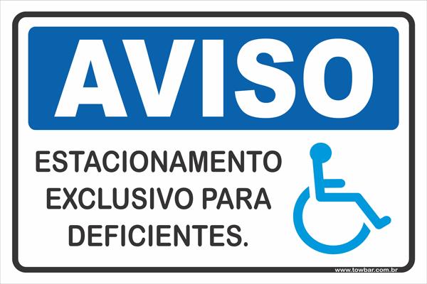 Estacionamento Exclusivo Para Deficientes  - Towbar Sinalização de Segurança