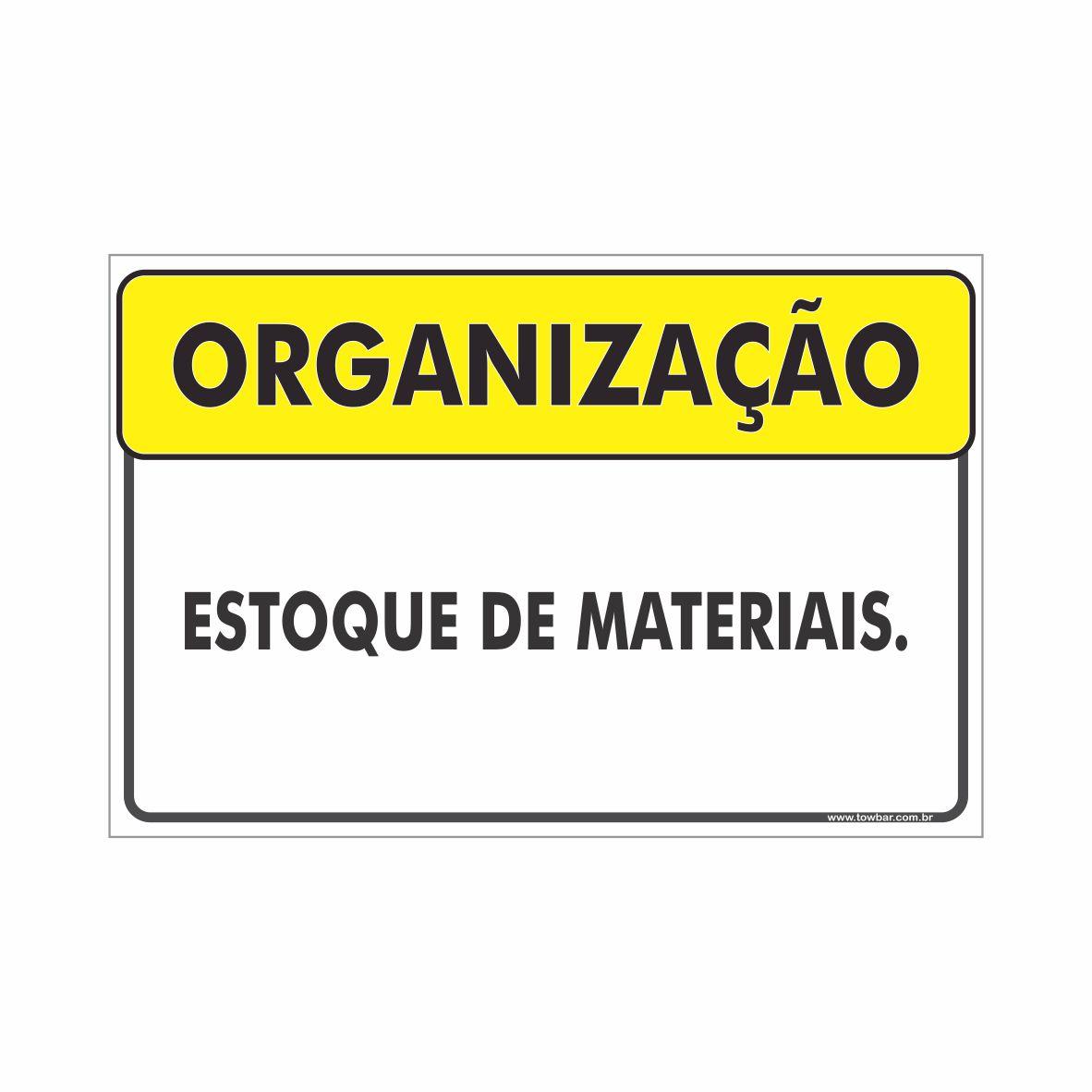Estoque de materiais  - Towbar Sinalização de Segurança