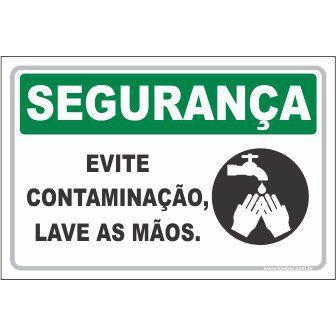 Evite Contaminação, Lave As Mãos  - Towbar Sinalização de Segurança