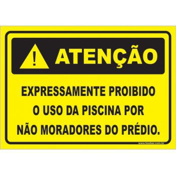 Expressamente Proibido o Uso da Piscina Por Não Moradores  - Towbar Sinalização de Segurança