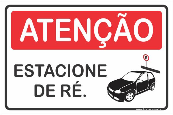 Favor Estacionar de Ré.  - Towbar Sinalização de Segurança