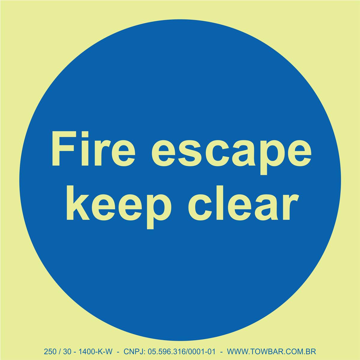 Fire Escape Keep Clear  - Towbar Sinalização de Segurança