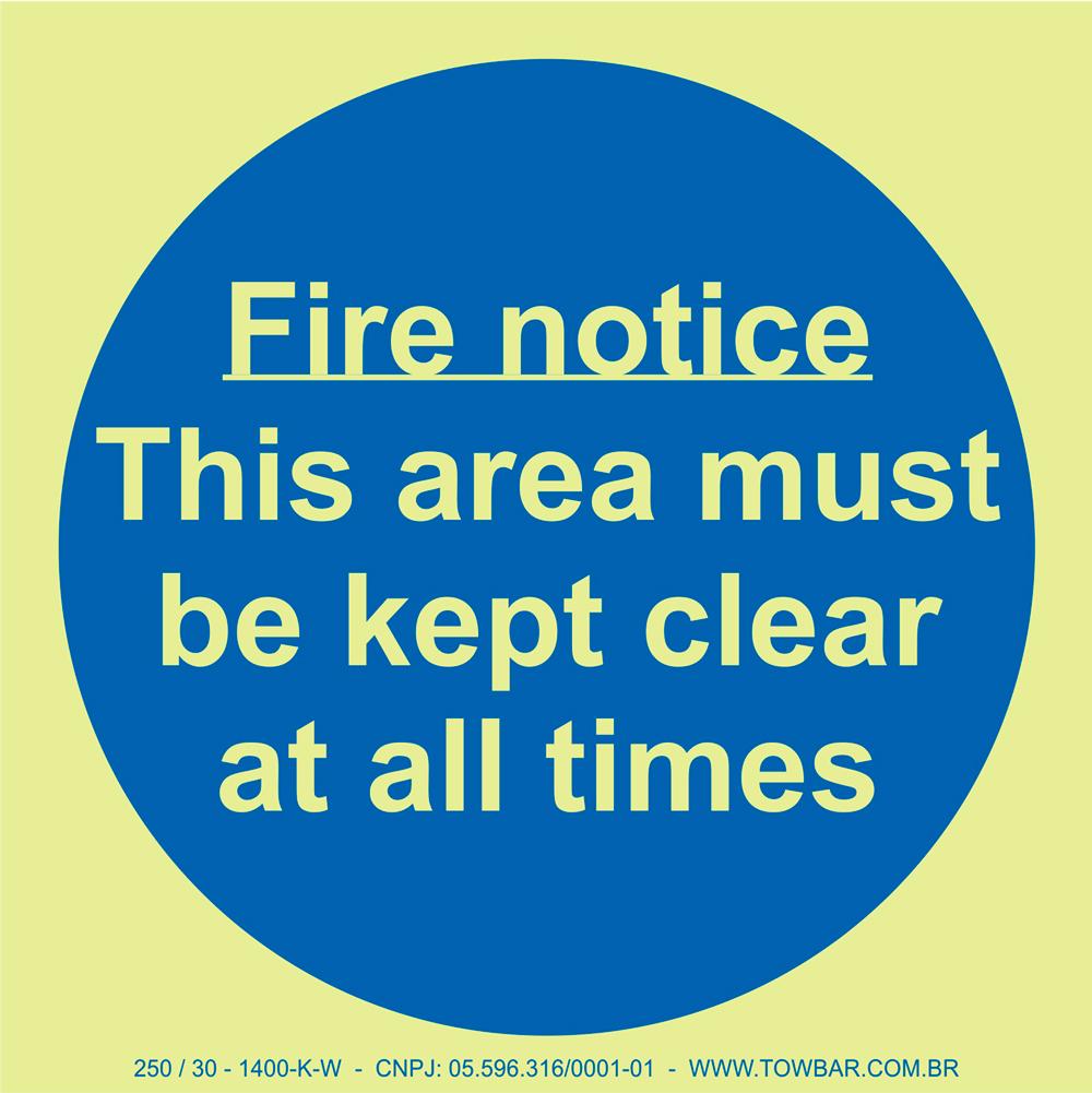 Fire Notice This Area Must Be Kept Clear at All Times  - Towbar Sinalização de Segurança