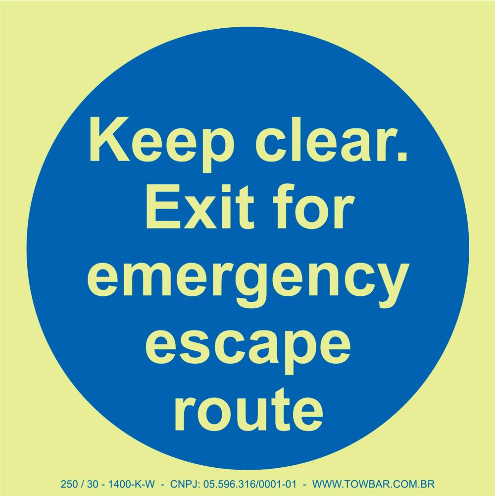 Keep Clear: Exit for Emergency Escape Route  - Towbar Sinalização de Segurança