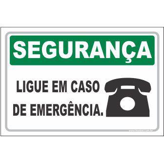 Ligue Em Caso de Emergência  - Towbar Sinalização de Segurança