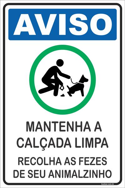 Mantenha a calçada Limpa  - Towbar Sinalização de Segurança