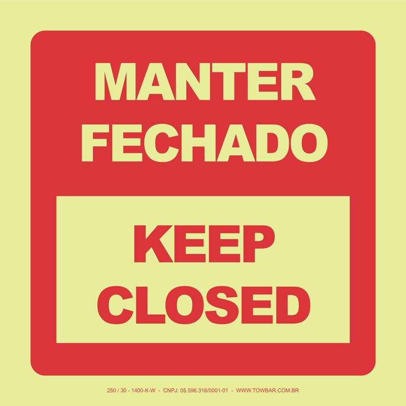 Manter Fechado - Keep Closed  - Towbar Sinalização de Segurança