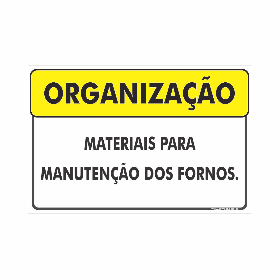 Materiais para manutenção  - Towbar Sinalização de Segurança