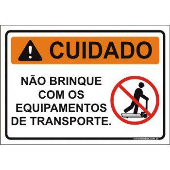 Não brinque com os equipamentos de transporte  - Towbar Sinalização de Segurança