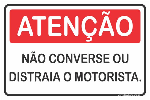 Não Converse Ou Distraia o Motorista.  - Towbar Sinalização de Segurança