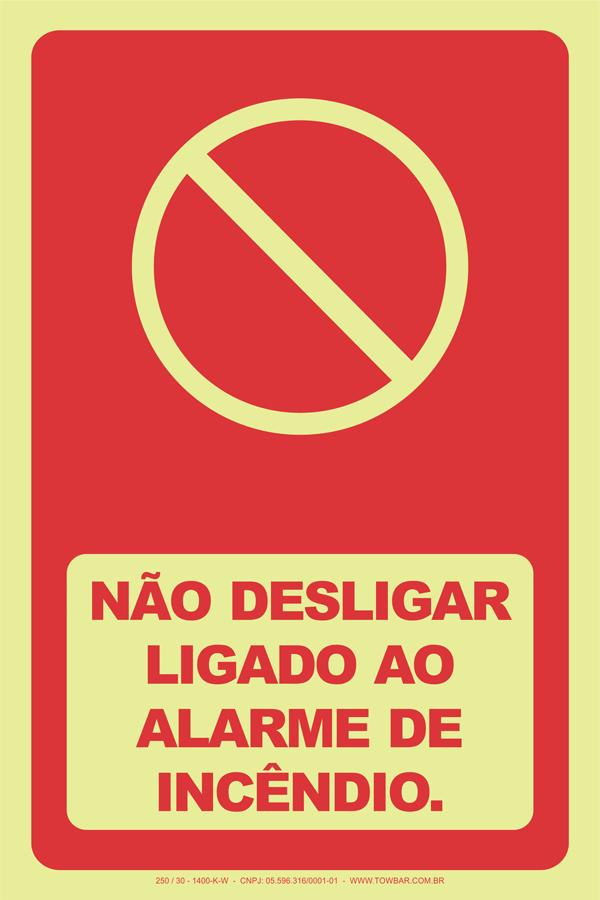 Não Desligar Ligado ao Alarme de Incêndio  - Towbar Sinalização de Segurança