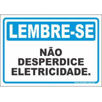 Não desperdice eletricidade  - Towbar Sinalização de Segurança