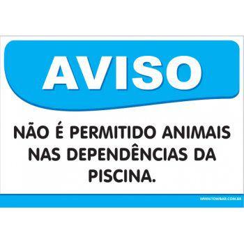 Não é Permitido Animais Nas Dependências da piscina  - Towbar Sinalização de Segurança