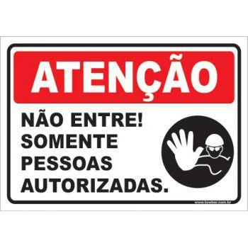 Não Entre! Somente Pessoas Autorizadas  - Towbar Sinalização de Segurança