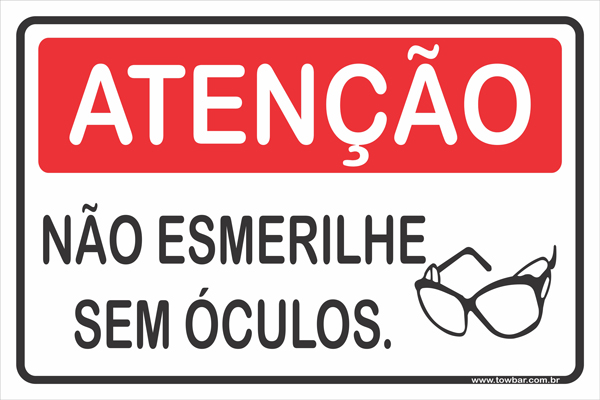 Não Esmerilhe Sem Óculos  - Towbar Sinalização de Segurança