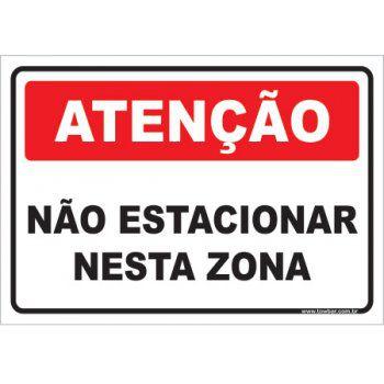 Não Estacionar Nesta Zona  - Towbar Sinalização de Segurança