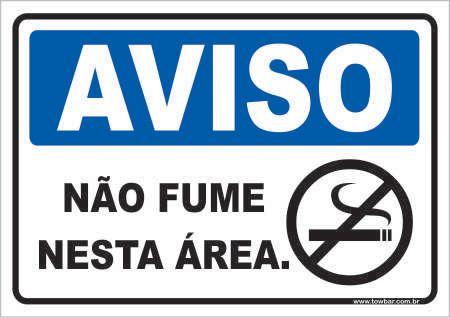 Não Fume Nesta Área  - Towbar Sinalização de Segurança