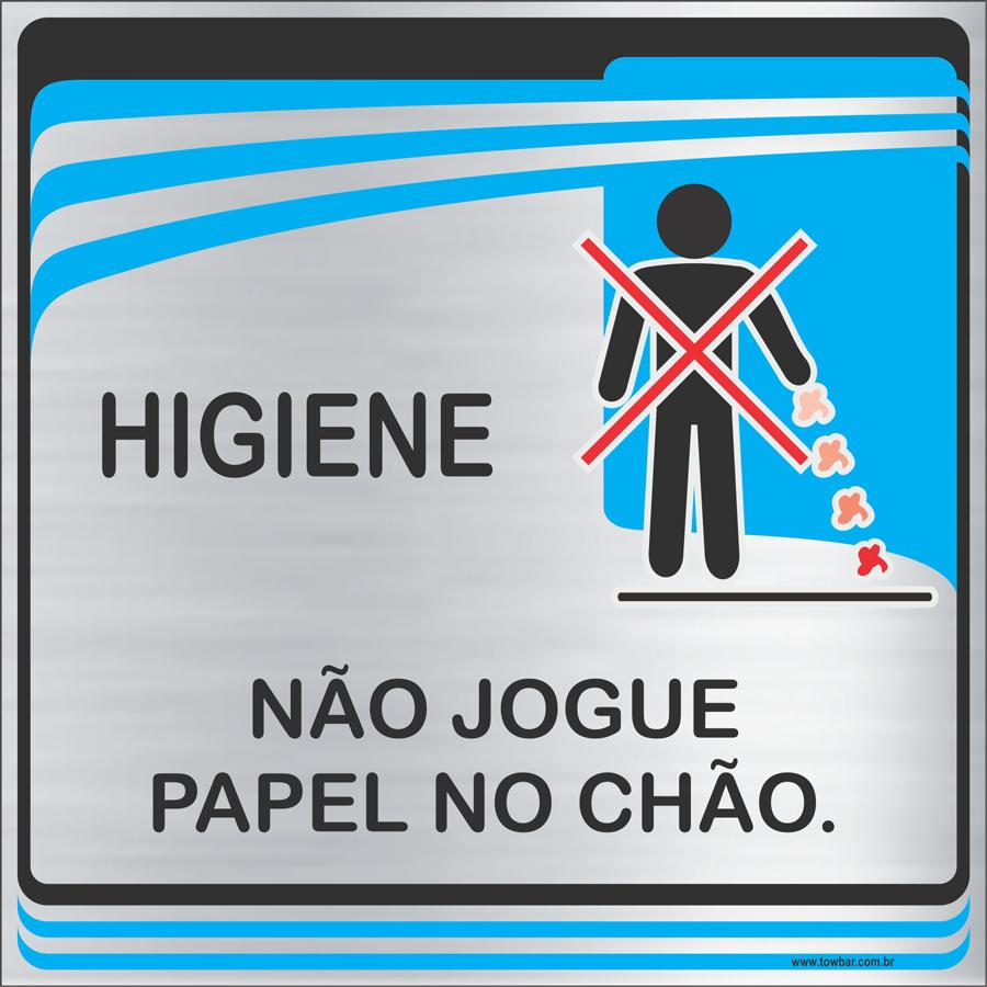 Placa Não Jogue Papel no Chão  (15X15cm)  - Towbar Sinalização de Segurança