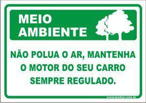 Não polua o ar, mantenha o motor do seu carro sempre regulado  - Towbar Sinalização de Segurança