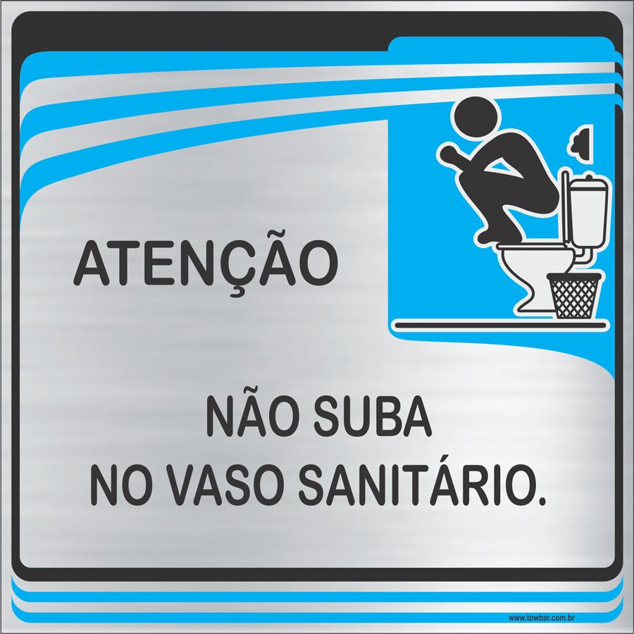 Placa Não Suba no Vaso Sanitário (15x15cm)  - Towbar Sinalização de Segurança