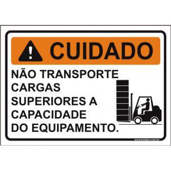 Não transporte cargas superiores a capacidade do equipamento  - Towbar Sinalização de Segurança