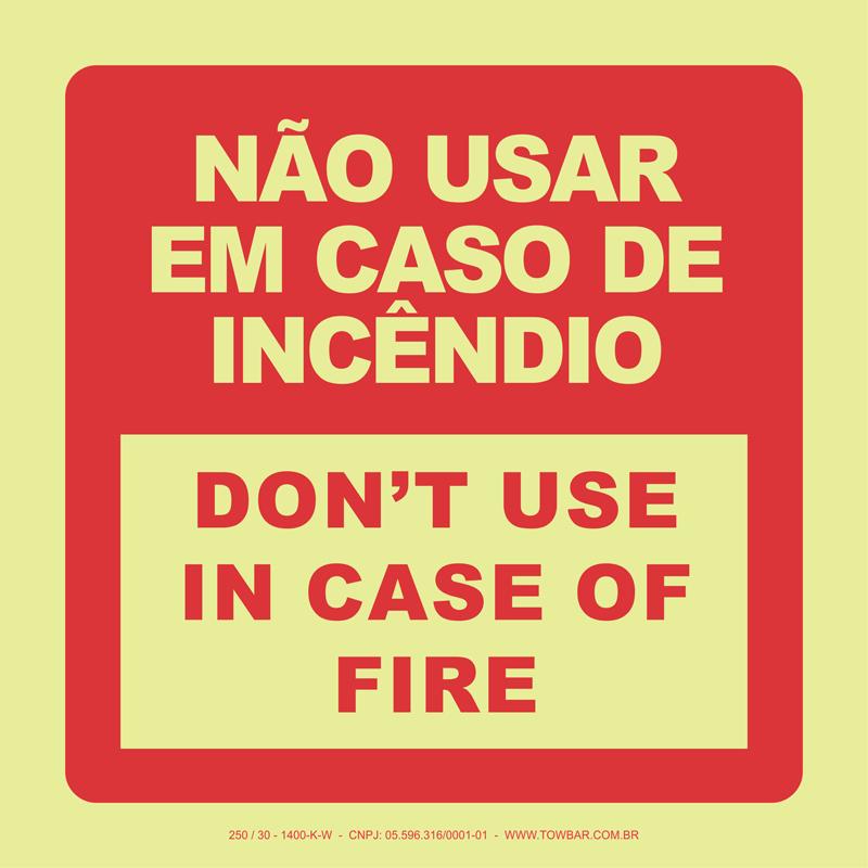 Não Usar em Caso de Incêndio - Don