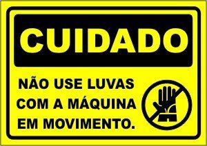 Não Use Luvas Com a Máquina Em Movimento  - Towbar Sinalização de Segurança